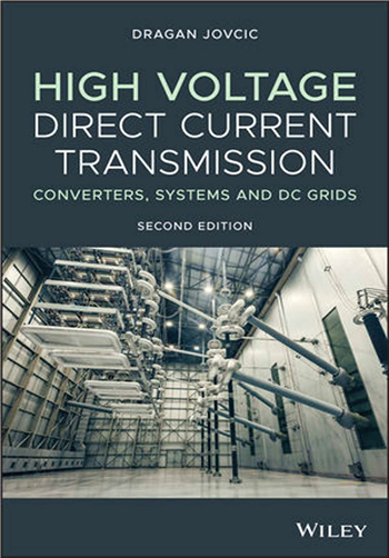 High Voltage Direct Current Transmission: Converters, Systems and DC Grids, 2nd Edition eTextbook by Dragan Jovcic