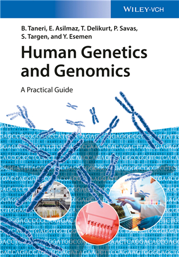 Human Genetics and Genomics: A Practical Guide, 1st Edition