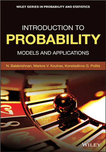 Introduction to Probability: Models and Applications, 1st Edition