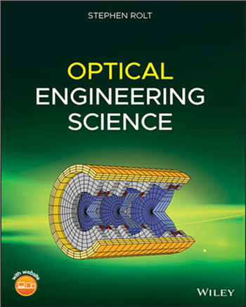 Optical Engineering Science 1st Edition eTextbook by Stephen Rolt