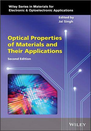 Optical Properties of Materials and Their Applications, 2nd Edition