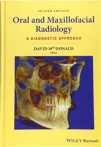 Oral and Maxillofacial Radiology: A Diagnostic Approach, 2nd Edition eTextbook by David MacDonald
