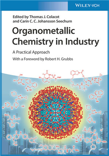 Organometallic Chemistry in Industry: A Practical Approach, 1st Edition