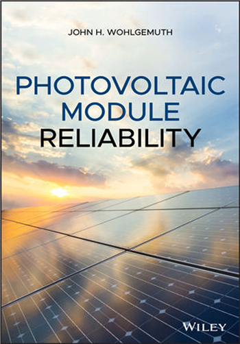 Photovoltaic Module Reliability 1st Edition eBook by John H. Wohlgemuth