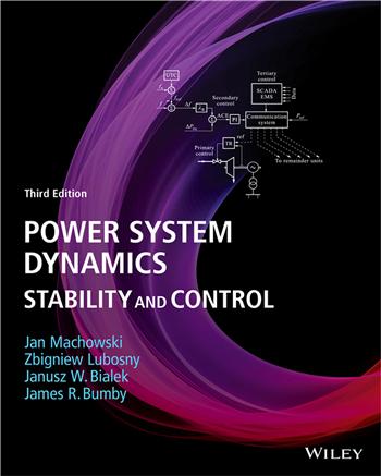 Power System Dynamics: Stability and Control, 3rd Edition eTextbook by Jan Machowski, Zbigniew Lubosny, Janusz W. Bialek, James R. Bumby