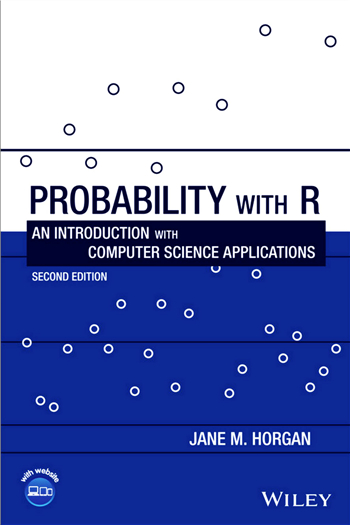 Probability with R: An Introduction with Computer Science Applications, 2nd Edition eTextbook by Jane M. Horgan