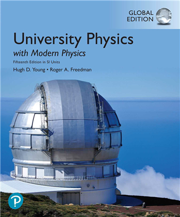 University Physics with Modern Physics in SI Units, 15th Global Edition eTextbook by Hugh D. Young, Roger A. Freedman