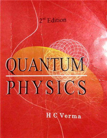 Quantum Physics, 2nd Edition eTextbook by H C Verma