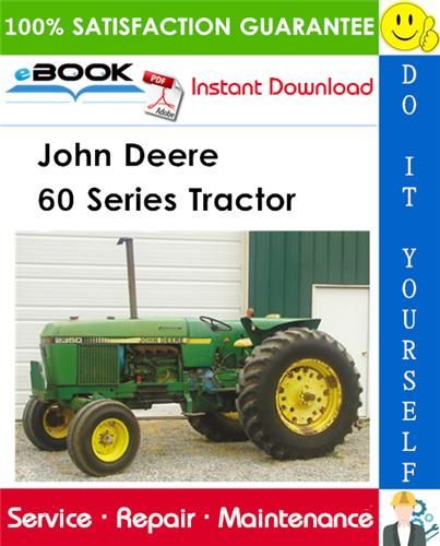John Deere 60 Series Tractor Service Repair Manual