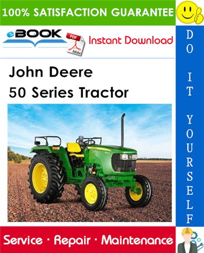 John Deere 50 Series Tractor Service Repair Manual