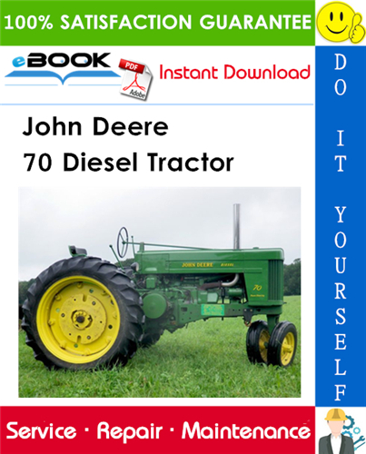 John Deere 70 Diesel Tractor Service Repair Manual