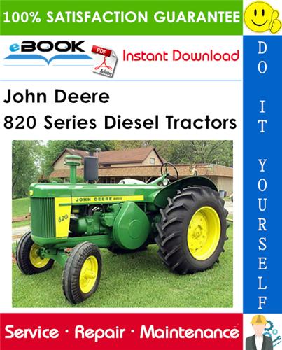 John Deere 820 Series Diesel Tractors Service Repair Manual