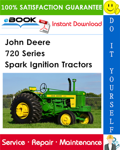 John Deere 720 Series Spark Ignition Tractors Service Repair Manual