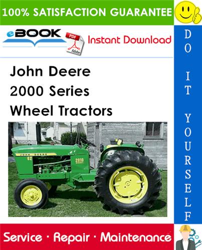 John Deere 2000 Series Wheel Tractors Service Repair Manual (SM2036)