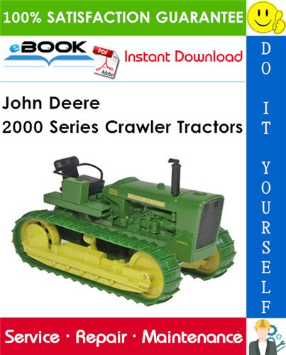 John Deere 2000 Series Crawler Tractors Service Repair Manual