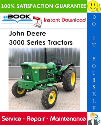 John Deere 3000 Series Tractors Service Repair Manual