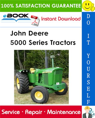 John Deere 5000 Series Tractors Service Repair Manual