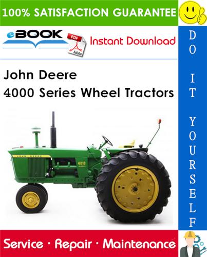 John Deere 4000 Series Wheel Tractors Service Repair Manual