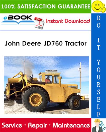 John Deere JD760 Tractor Service Repair Manual