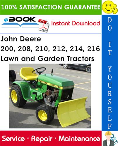 John Deere 200, 208, 210, 212, 214, 216 Lawn and Garden Tractors Service Repair Manual