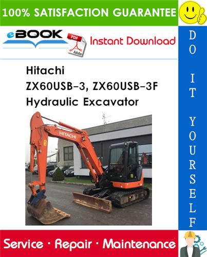 Hitachi ZX60USB-3, ZX60USB-3F Hydraulic Excavator Technical Manual