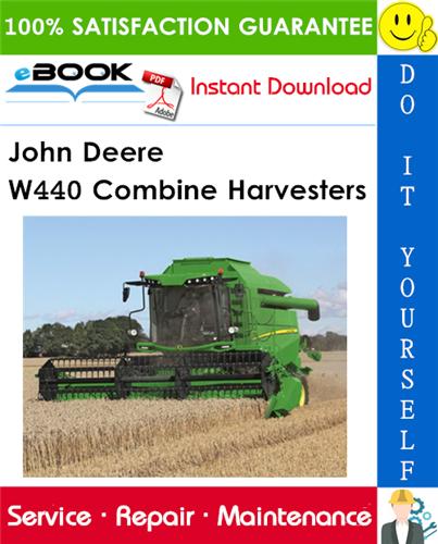 John Deere W440 Combine Harvesters Technical Manual
