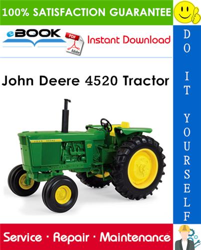 John Deere 4520 Tractor Technical Manual