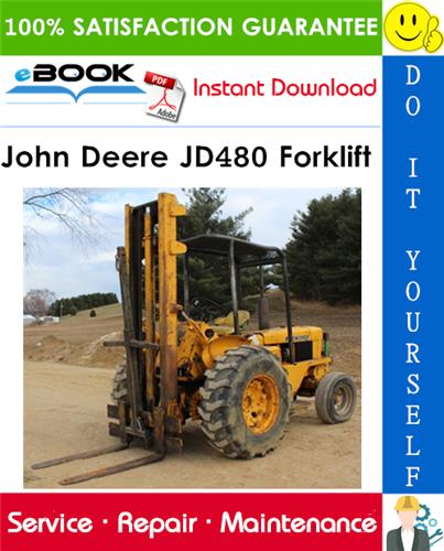 John Deere JD480 Forklift Technical Manual