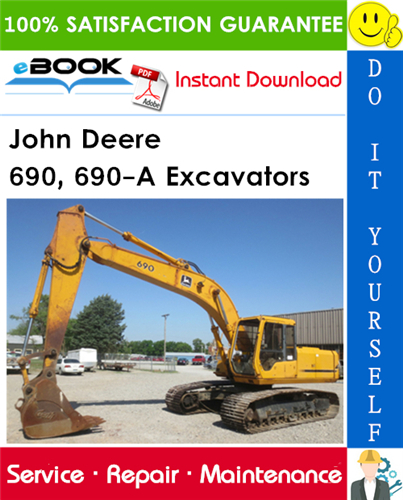John Deere 690, 690-A Excavators Technical Manual