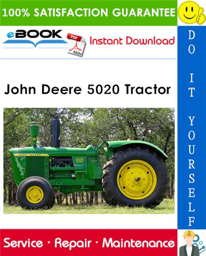 John Deere 5020 Tractor Technical Manual