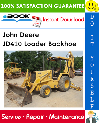 John Deere JD410 Loader Backhoe Technical Manual