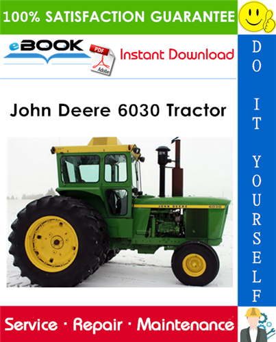John Deere 6030 Tractor Technical Manual