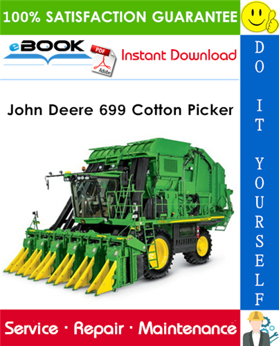 John Deere 699 Cotton Picker Technical Manual
