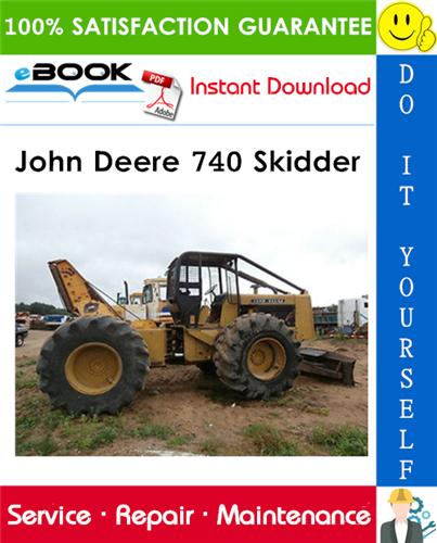 John Deere 740 Skidder Technical Manual