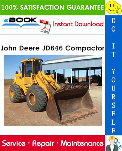 John Deere JD646 Compactor Technical Manual