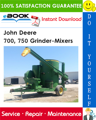John Deere 700, 750 Grinder-Mixers Technical Manual