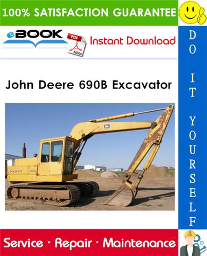 John Deere 690B Excavator Technical Manual