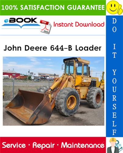 John Deere 644-B Loader Technical Manual