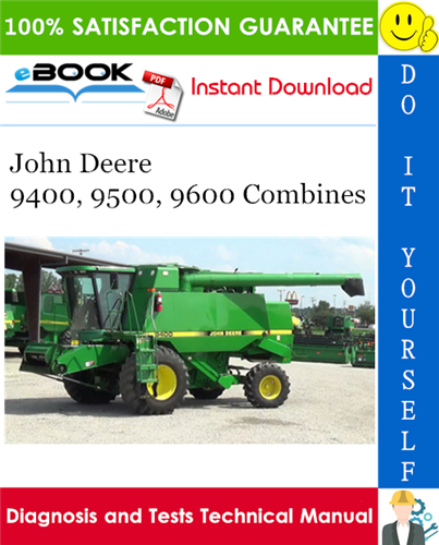 John Deere 9400  9500  9600 Combines Diagnosis And Tests