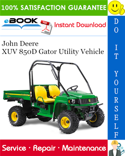 John Deere XUV 850D Gator Utility Vehicle Technical Manual