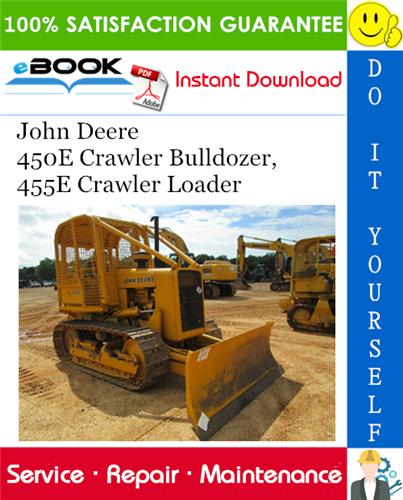 John Deere 450e Crawler Bulldozer  455e Crawler Loader