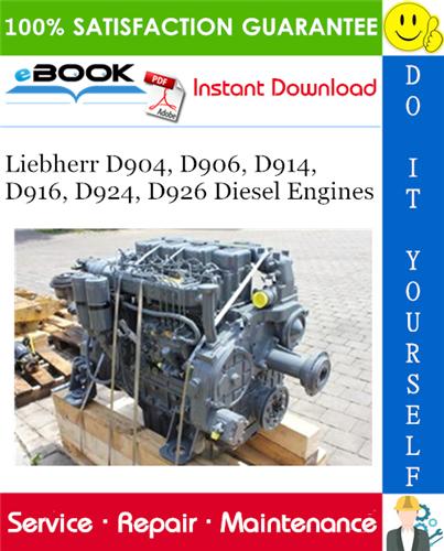Liebherr D904  D906  D914  D916  D924  D926 Diesel Engines