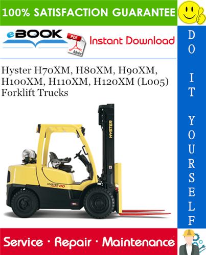 Hyster H70XM, H80XM, H90XM, H100XM, H110XM, H120XM (L005) Forklift Trucks  Service Repair Manual | PDF Download | Hyster H100xm Wiring Diagram |  | dlmanual