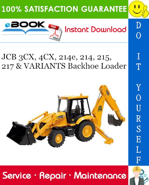 Jcb 3cx  4cx  214e  214  215  217  U0026 Variants Backhoe