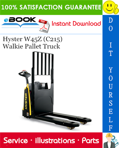 Hyster W45z  C215  Walkie Pallet Truck Parts Manual  U2013 Pdf