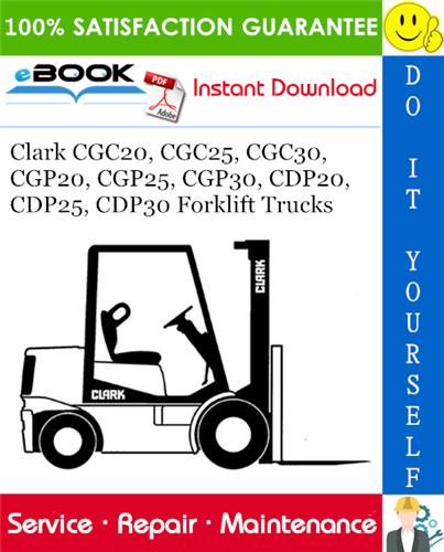 [SCHEMATICS_4JK]  Clark CGC20, CGC25, CGC30, CGP20, CGP25, CGP30, CDP20, CDP25, CDP30 Forklift  Trucks Service Repair Manual | PDF Download | Cgc25 Clark Forklift Wiring Diagram |  | Digital Downloads: PDF Manual, Digital Products
