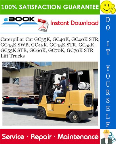 Caterpillar Cat GC35K, GC40K, GC40K STR, GC45K SWB, GC45K