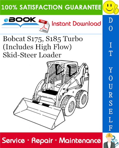 Bobcat S175, S185 Turbo (Includes High Flow) Skid-Steer
