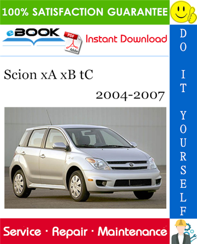 Scion xA xB tC Service Repair Manual 2004-2007 Download