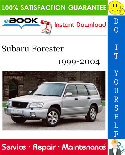 Subaru Forester Service Repair Manual 1999-2004 Download ...